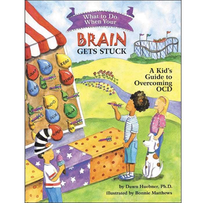 What To Do When...Your Brain Gets Stuck: A Kid's Guide to Overcoming OCD product image