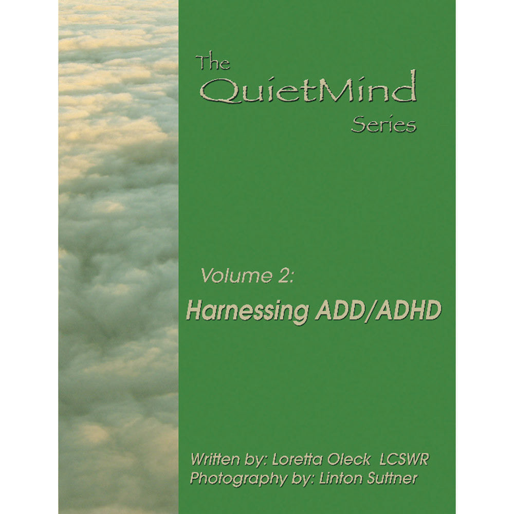 The Quiet Mind Volume Two: Harnessing ADD/ADHD Book product image
