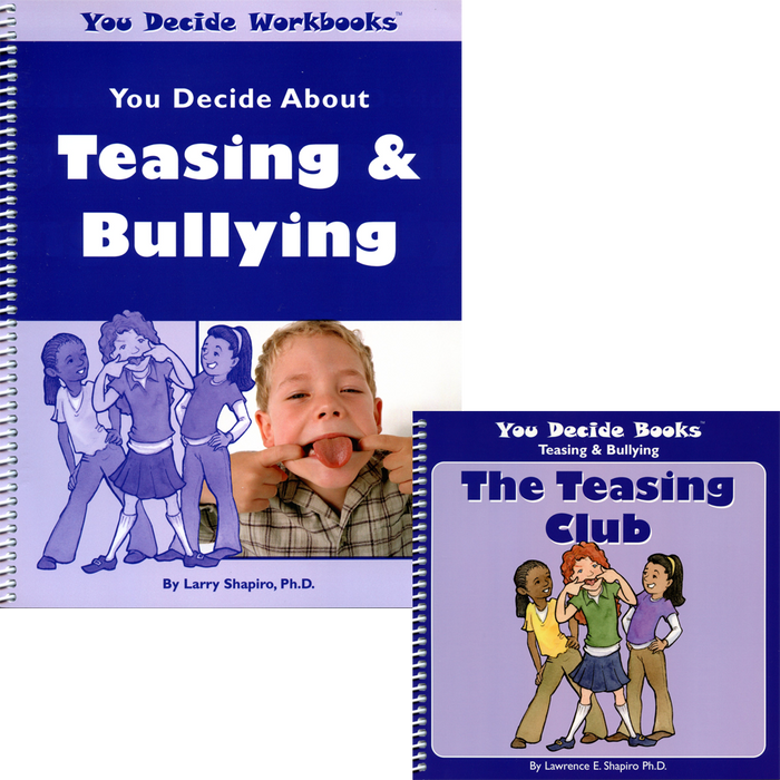 You Decide About Teasing & Bullying Book & Workbook