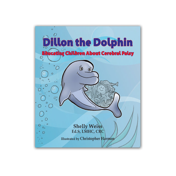 Dillon the Dolphin: Educating Children about Cerebral Palsy