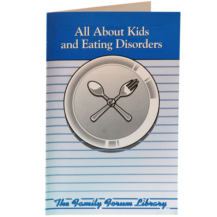 Family Forum Booklet: All About Kids and Eating Disorders 25 pack product image