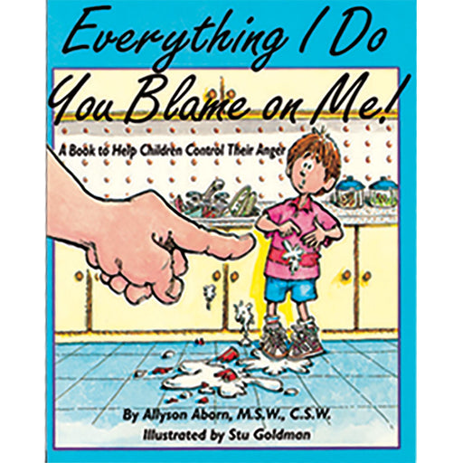 Everything I Do You Blame on Me! Book product image