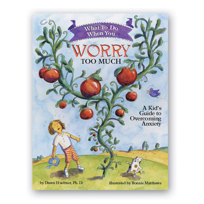 What To Do When...You Worry Too Much: A Kid's Guide to Overcoming Anxiety product image