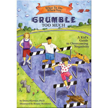 What To Do When...You Grumble Too Much: A Kid's Guide to Overcoming Negativity product image