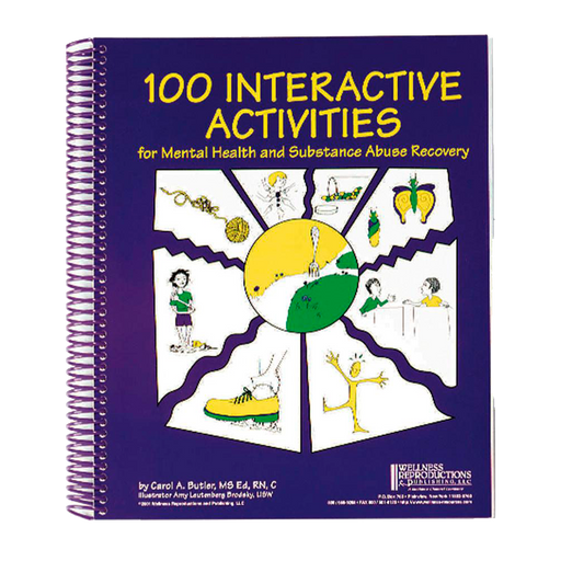 100 Interactive Activities for Mental Health and Substance Abuse Recovery Book