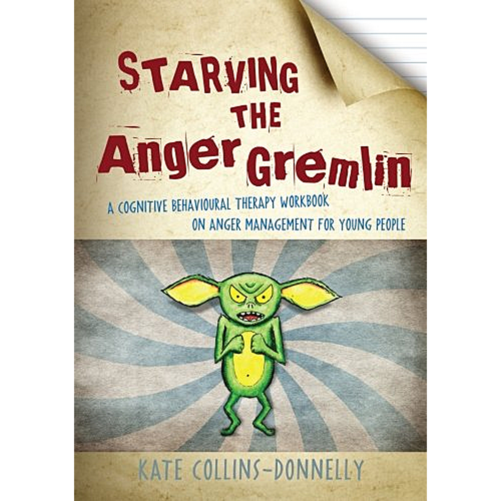 Workbooks anger workbook : Starving the Anger Gremlin: A Cognitive Behavioral Therapy Workbook on