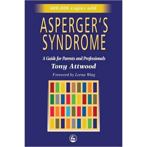 Asperger's Syndrome: A Guide for Parents and Professionals product image