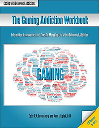 The Gaming Addiction Workbook