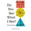 Do You See What I See? - Gifted and Present