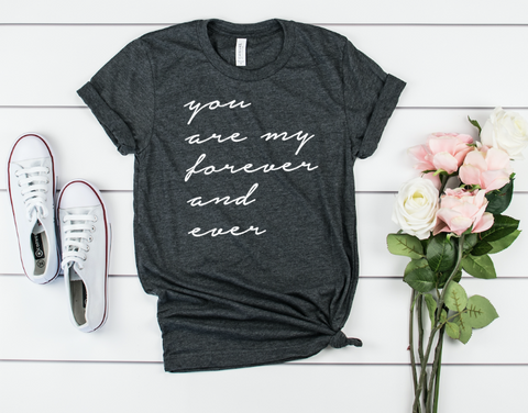 You're my forever Adult Tee