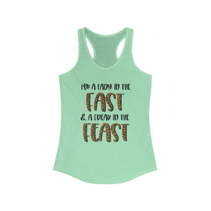 Lady in the Fast, Freak in the Feast Racerback Tank