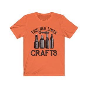 This Dad Loves Crafts Unisex Jersey Short Sleeve Tee