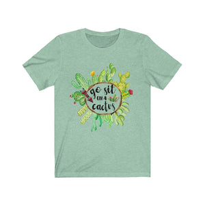 Go Sit on a Cactus Short Sleeve Tee