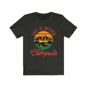 Life is Better at the Campsite Short Sleeve Tee