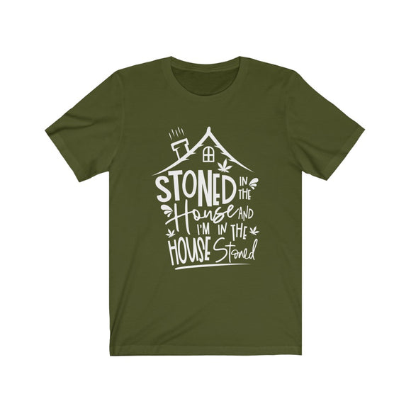 Stoned in the House Unisex Jersey Short Sleeve Tee
