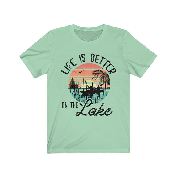Life is Better on the Lake Short Sleeve Tee