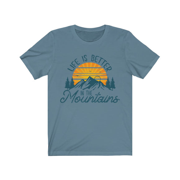 Life is Better in the Mountains Short Sleeve Tee