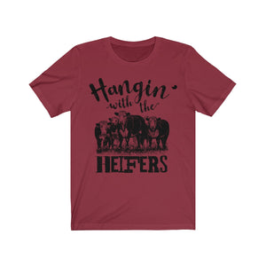 Hangin' with the Heifers Short Sleeve Tee