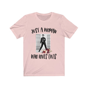 Just a Woman who Loves Elvis Short Sleeve Tee