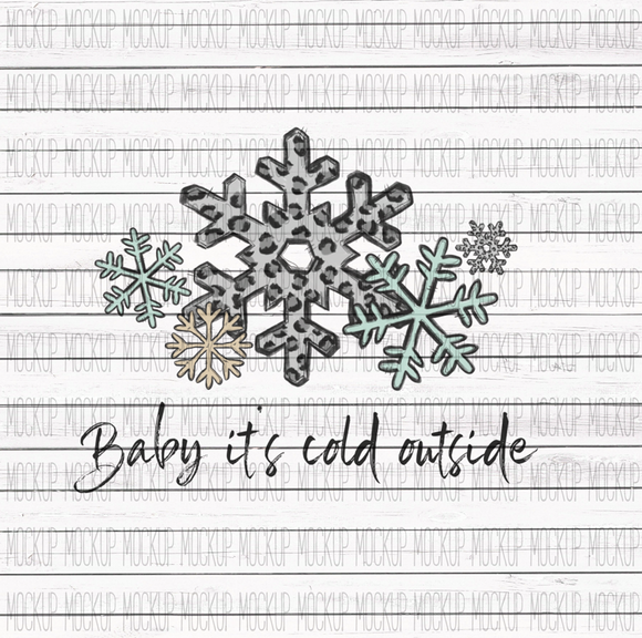 Baby It's Cold Outside Snow Leopard Screen Print Transfer RTS