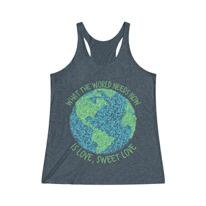 What the World Needs Now is Love Racerback Tank