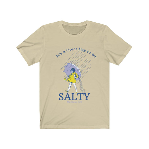 It's a Great Day to be Salty Unisex Jersey Short Sleeve Tee