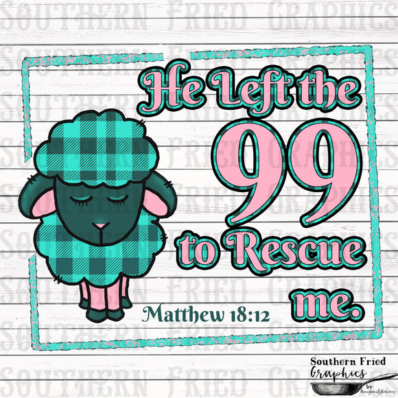 He Left the 99 Sheep/Lamb Digital Graphic