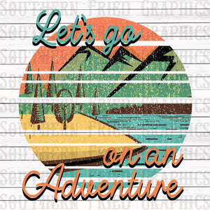 Let's Go on an Adventure Digital Graphic
