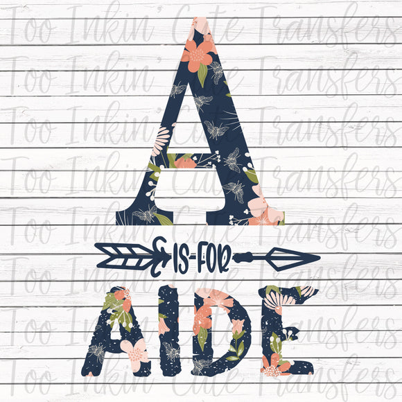 A is for Aide Transfer