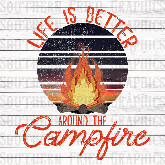 Life is Better around the Campfire Graphic