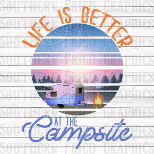 Life is Better around the Campsite Graphic