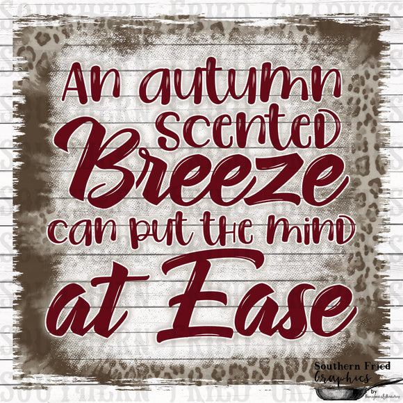 An Autumn Scented Breeze can put the Mind at Ease Digital Graphic