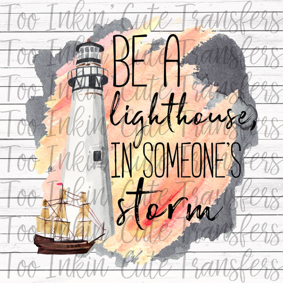 Be a Lighthouse in Someones Storm Transfer