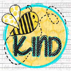 Bee Kind Sublimation Transfer