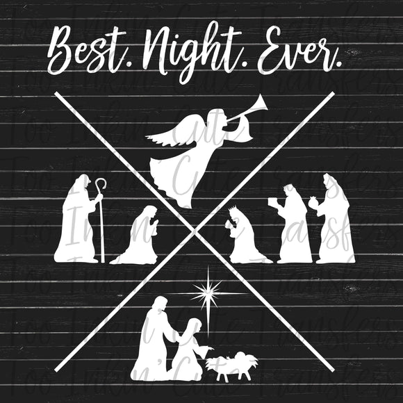 Best Night Ever Nativity Screen Print Transfer RTS