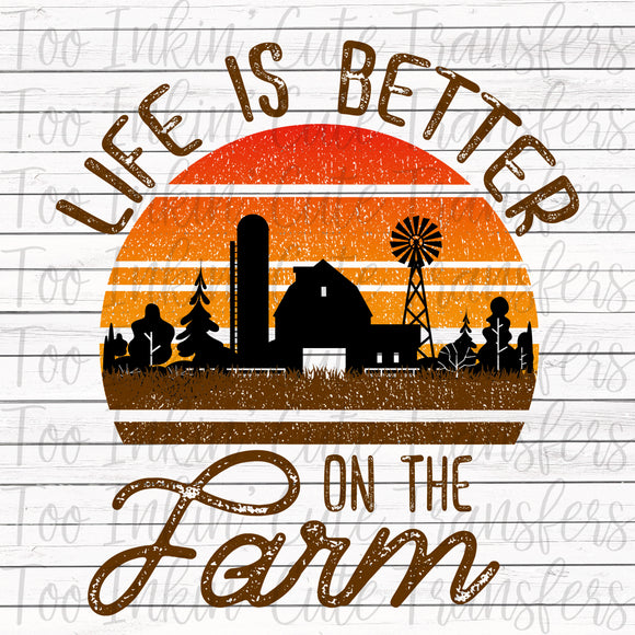 Life is Better on the Farm Transfer