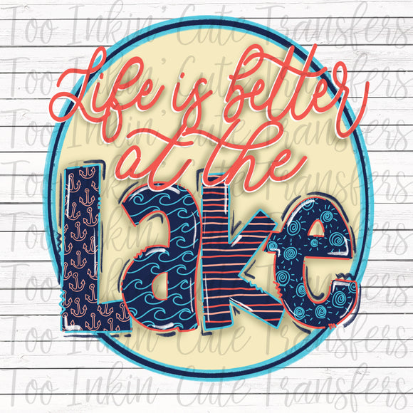 Life is Better at the Lake v2 Sublimation Transfer