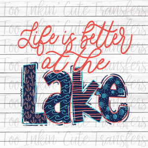 Life is Better at the Lake v1 Sublimation Transfer