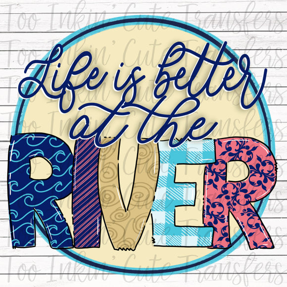Better at the River V2 Sublimation Transfer