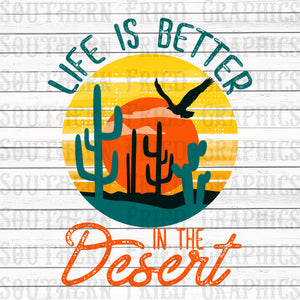 Life is Better in the Desert Graphic