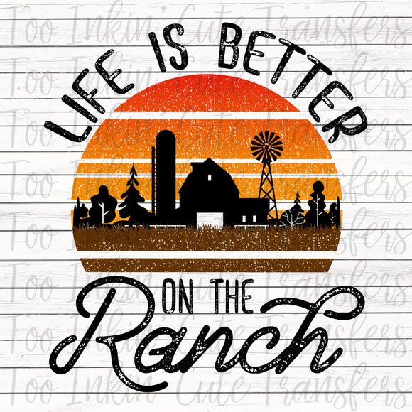 Life is Better on the Ranch Transfer
