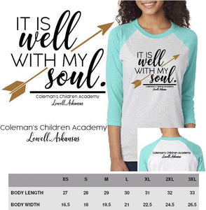 "Custom Listing-Coleman's Children Academy Fundraiser-""It is Well"" Adult Raglan Tee"