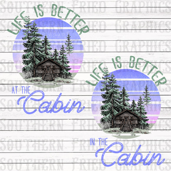 Life is Better at/in the Cabin Graphic Set