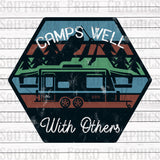 Camps Well with Others RV Version Digital Graphic