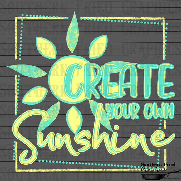 Create Your Own Sunshine Digital Graphic