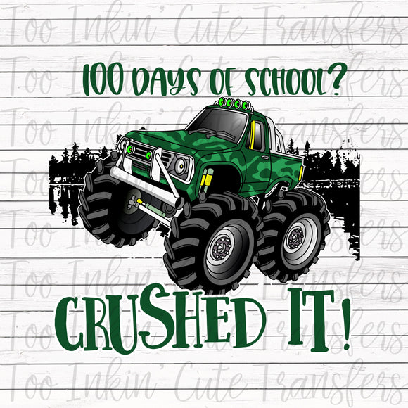 Crushed It 100 Days of School Transfer