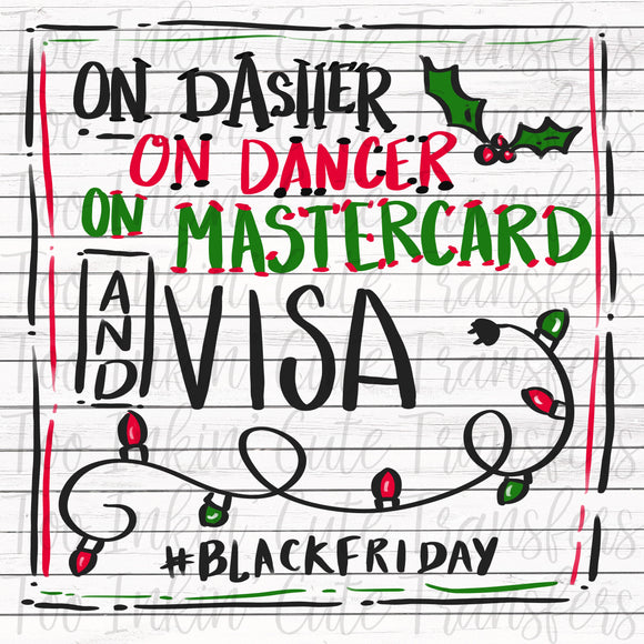 Dasher, Dancer, Mastercard, Vista #blackfriday Transfer