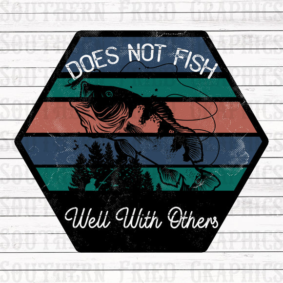 Does not Fish Well with Others Digital Graphic