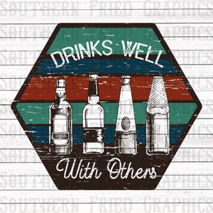 Drinks Well with Others Digital Graphic