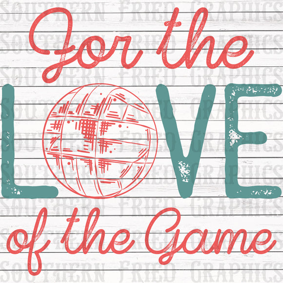 For the Love of the Game Volleyball Graphic